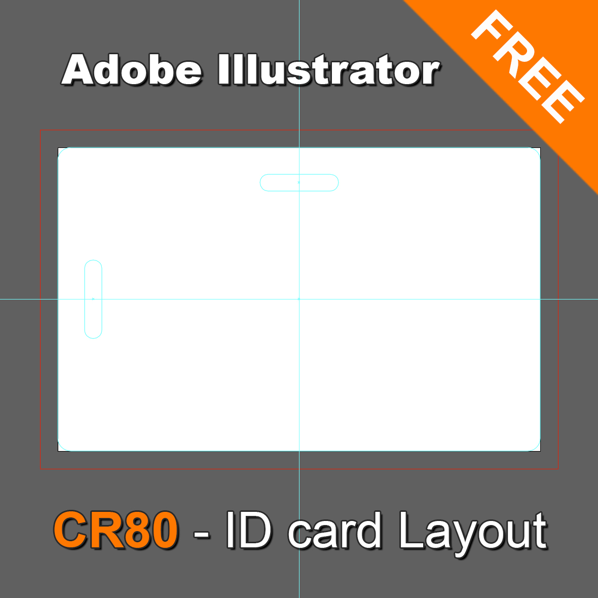 ID Card Dimensions, ID Card Sizes, ID Card Dimension information, CR80 Illustrator Layout